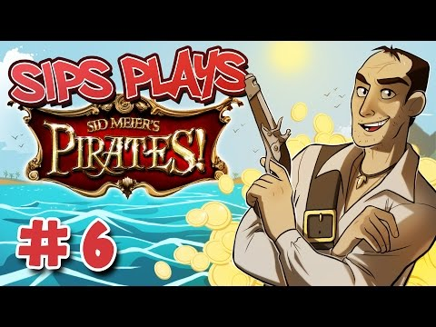 Switching Sides (Sips Plays Sid Meier's Pirates! - Part 6)