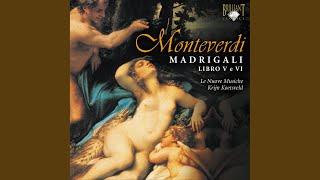 Madrigals, Book 5, SV 94--106: E così, a poco a poco, torno farfalla, SV 105
