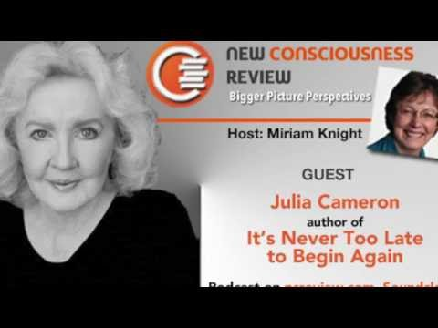 Julia Cameron - It's Never Too Late to Begin Again