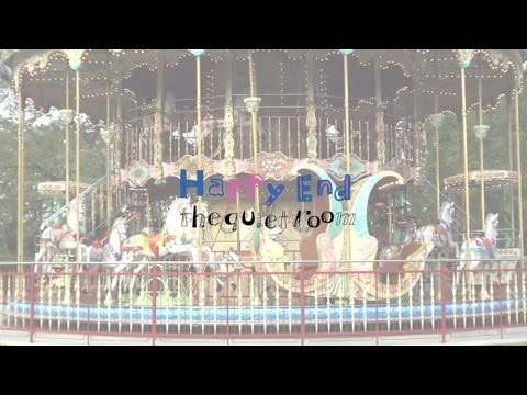 Happy End [MV] / the quiet room