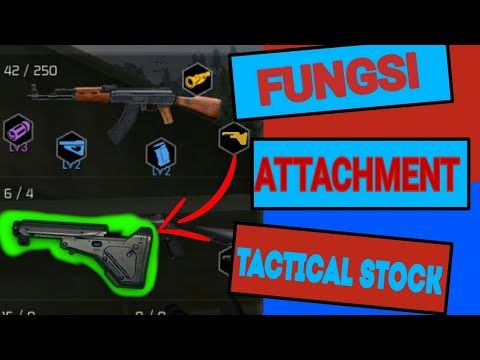 download Fungsi Attachment Freefire Tactical Stock