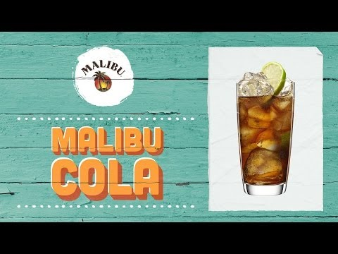 How to Mix a MALIBU Cola