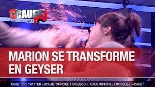 Marion se transforme en Geyser - C'Cauet sur NRJ