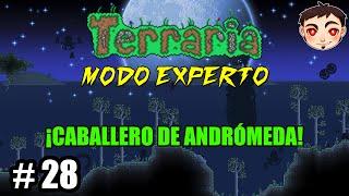 Terraria [T4] Ep. 28 - ¡CABALLERO DE ANDRÓMEDA!