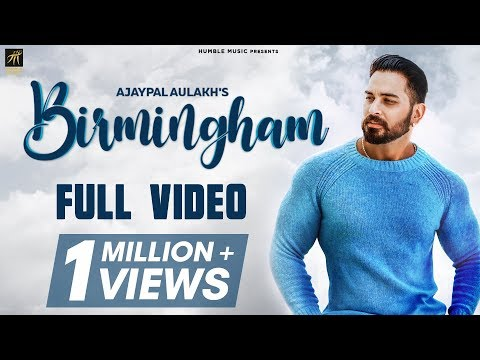 Birmingham | Ajaypal Aulakh | AM Human | Latest Punjabi Song 2019 | Humble Music