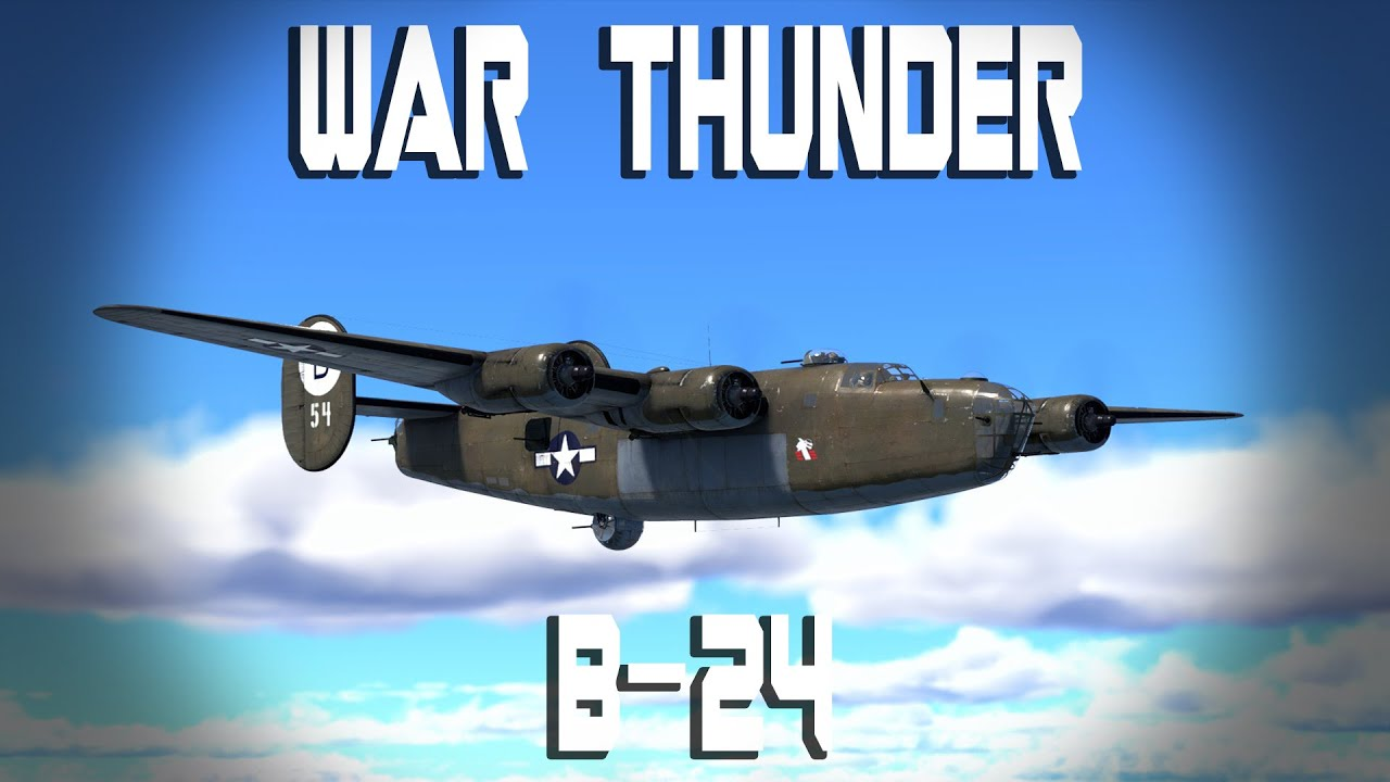 War thunder b24 gameplay videos battlefield