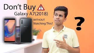 SAMSUNG GALAXY A7(2018) should you buy IT or NOT???