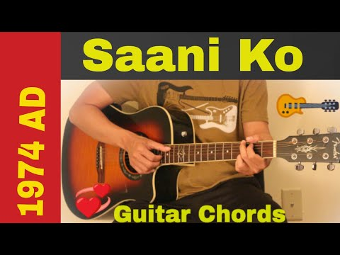 Saani ko  1974 AD guitar chords  lesson  strumming