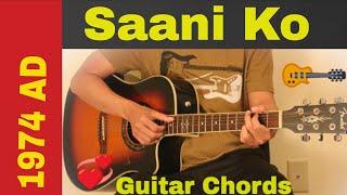 Saani ko - 1974 AD guitar chords | lesson | strumming