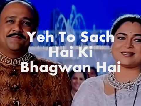 Yeh To Sach Hai Ki Bhagwan Hai Karaoke &...