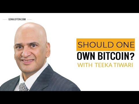 Episode 8 : Teeka Tiwari - Should One Own Bitcoin?