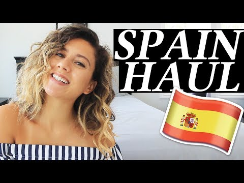 Spain Haul + Tips on What to Buy When Traveling