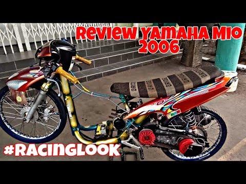 Review Yamaha Mio 2006 #RacingLookModifikasi