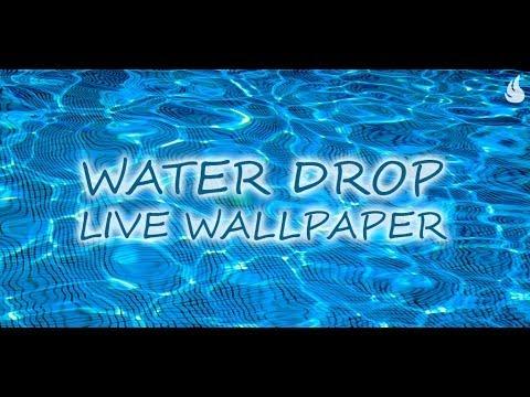Water Drop Live Wallpaper - YouTube