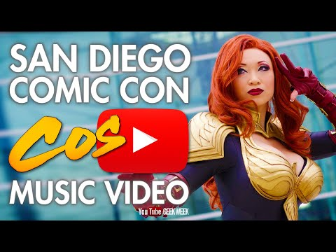 Geek Week: San Diego Comic Con - I Just Want To Be A SuperHero - Cosplay Music Video