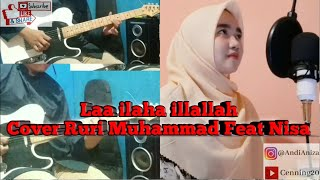Laa ilaha illallah - Cover Ruri Muhammad Feat Nisa
