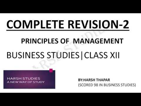 2017-18|COMPLETE REVISION-2|PRINCIPLES OF MANAGEMENT|BUSINESS STUDIES CLASS 12TH.