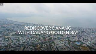 Let's rediscover Danang with Danang Golden Bay Hotel