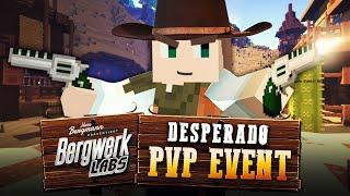 DESPERADO PVP EVENT auf bergwerkLABS!