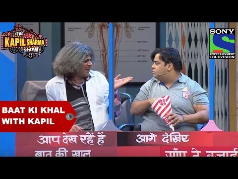 Baat Ki Khal with Kapil - The Kapil Sharma Show