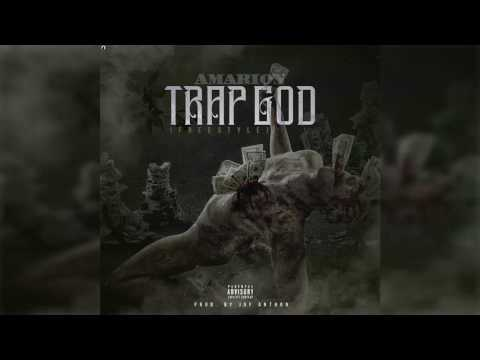 Amarion - Trap God (Freestyle)(Prod. By Jay Anthon)