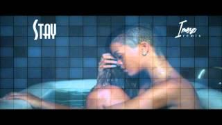 Rihanna - Stay [Imes Remix] HD