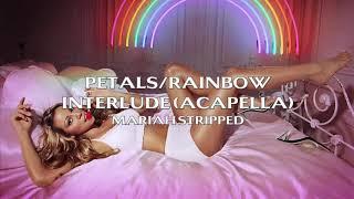 Petals/Rainbow (Acapella)