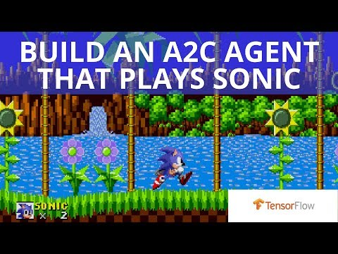 Build an A2C agent that learns to play Sonic with Tensorflow (tutorial)