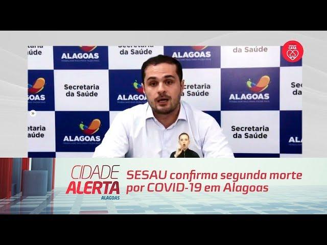 SESAU confirma segunda morte por COVID-19 em Alagoas