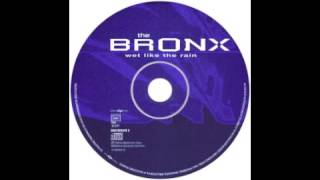 The Bronx - Wet Like The Rain - 1998