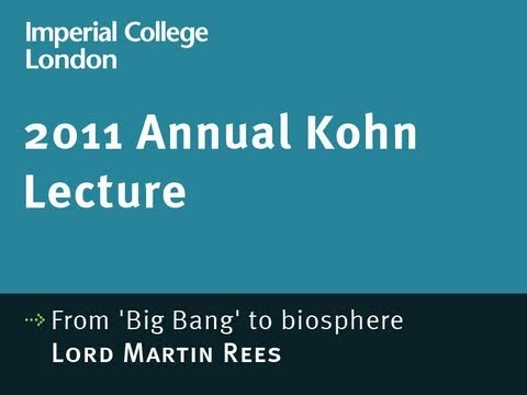 From 'Big Bang' to biosphere - 2011 Kohn Lecture