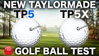 NEW TAYLORMADE TP5 & TP5X GOLF BALL TEST