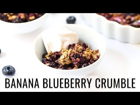 BANANA BLUEBERRY CRUMBLE | vegan dessert recipe