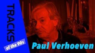 Paul Verhoeven - Tracks ARTE
