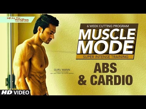 Abs and Cardio | MUSCLE MODE by Guru Mann | Health & Fitness