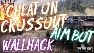 CHEAT ON CROSSOUT | WALLHACK | AIM BOT | WORKING 05.03.2018