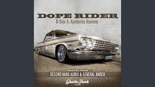 Dope Rider (Original) (feat. Kymberley Kennedy)