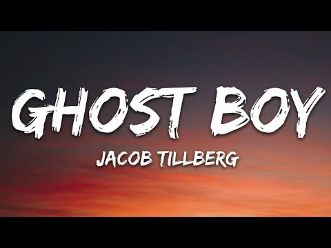 Jacob Tillberg - Ghost Boy