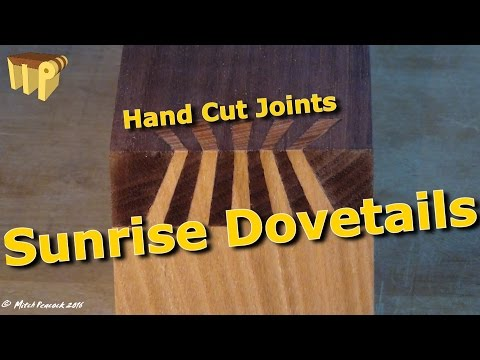 Sunrise Dovetail - Hand Cut Japanese Joint