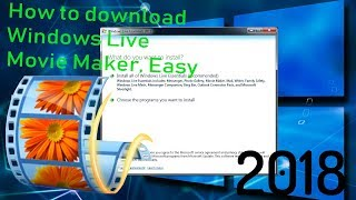 How To Download Windows Live Movie Maker On Windows 10/8/7 2018