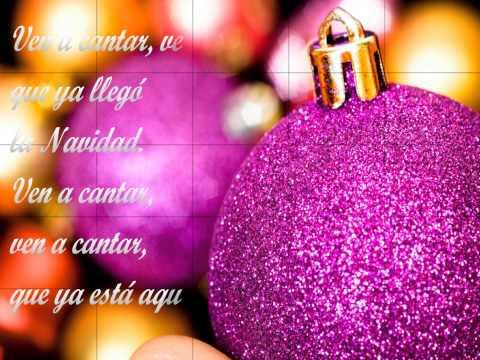 Ven a Cantar - Villancicos- con Letra-Canción Navideña ♫♫
