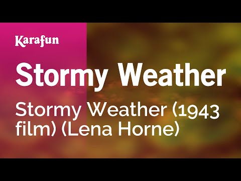 Karaoke Stormy Weather - Lena Horne *
