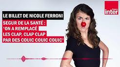 Ségur de la Santé -  Le billet de Nicole Ferroni