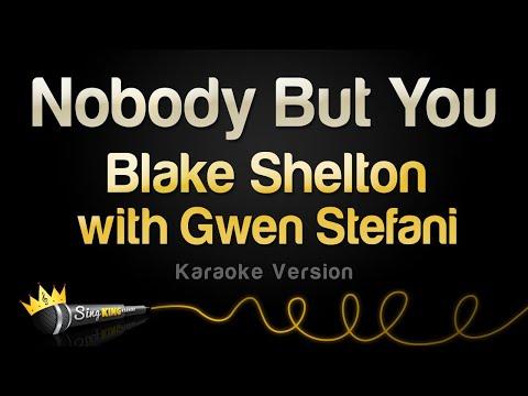 Blake Shelton with Gwen Stefani - Nobody But You (Karaoke Version)