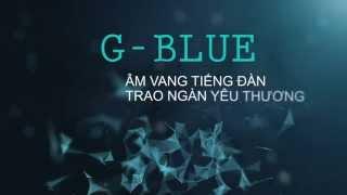[GBlue - Guitar từ thiện] Official Trailer