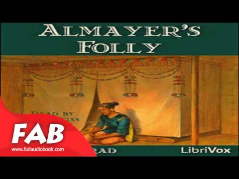 Almayer's Folly version 2 Full Audiobook by Joseph CONRAD by Action & Adventure, General Fiction
