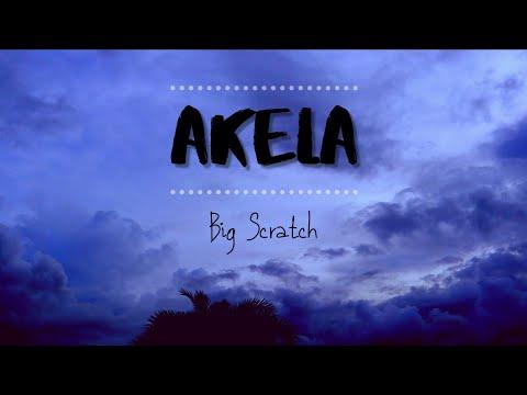 Akela – Big Scratch