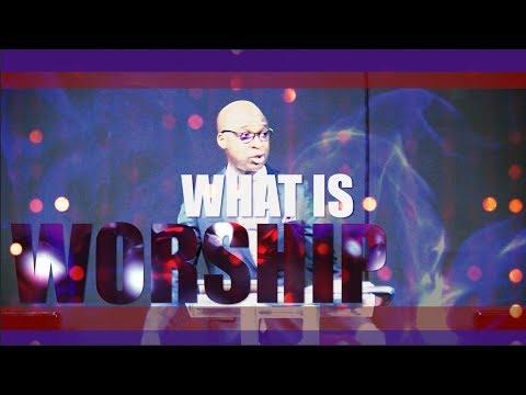 What is Worship? | Paul Fadeyi