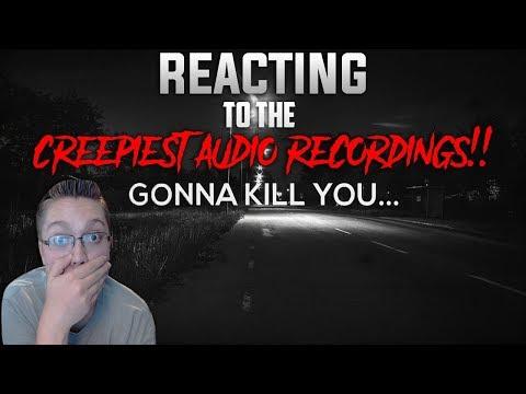 REACTING TO THE CREEPIEST AUDIO RECORDINGS!!!