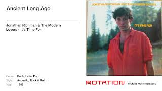 Jonathan Richman The Modern Lovers Ancient Long Ago